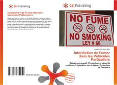 Borítókép a  Interdiction de Fumer dans les Véhicules Particuliers - hoz