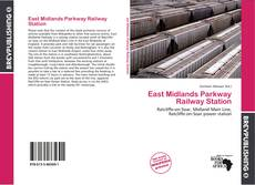 East Midlands Parkway Railway Station的封面