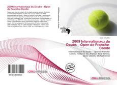 Bookcover of 2009 Internationaux du Doubs – Open de Franche-Comté