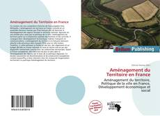 Bookcover of Aménagement du Territoire en France