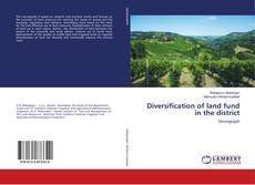 Bookcover of Diversification of land fund in the district