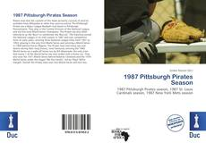 Bookcover of 1987 Pittsburgh Pirates Season