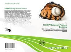 Bookcover of 1988 Pittsburgh Pirates Season