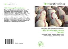 Bookcover of 1992 Pittsburgh Pirates Season
