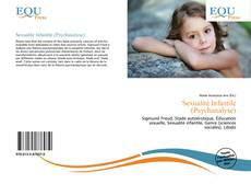 Bookcover of Sexualité Infantile (Psychanalyse)