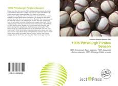 Bookcover of 1995 Pittsburgh Pirates Season