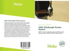 Bookcover of 2002 Pittsburgh Pirates Season