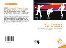 Bookcover of 2003 Pittsburgh Pirates Season