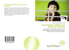 Bookcover of Convention relative aux Droits de l'Enfant