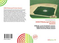 Bookcover of 2006 Pittsburgh Pirates Season