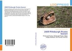 Bookcover of 2009 Pittsburgh Pirates Season