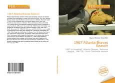 Bookcover of 1967 Atlanta Braves Season