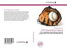 Bookcover of 1974 Atlanta Braves Season