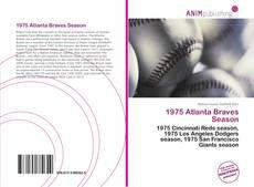 Bookcover of 1975 Atlanta Braves Season