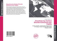 Bookcover of Countries by Carbon Dioxide Emissions per Capita