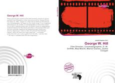 Bookcover of George W. Hill