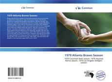 Bookcover of 1979 Atlanta Braves Season