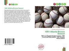 Bookcover of 1981 Atlanta Braves Season