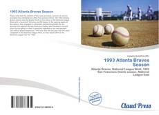 Bookcover of 1993 Atlanta Braves Season