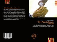 Bookcover of 1994 Atlanta Braves Season