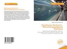 Bookcover of Duisburg-Ruhrort–Mönchengladbach Railway