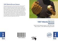 Bookcover of 1997 Atlanta Braves Season