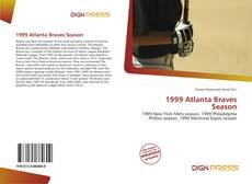Обложка 1999 Atlanta Braves Season