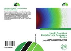Bookcover of Health Education Exhibition and Resources Centre