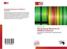 Couverture de Hong Kong Museum of Medical Sciences