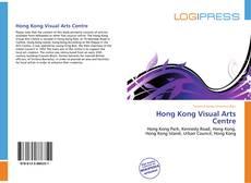 Bookcover of Hong Kong Visual Arts Centre