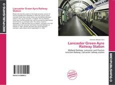 Portada del libro de Lancaster Green Ayre Railway Station