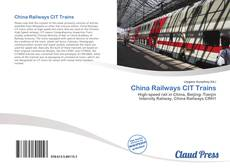 Bookcover of China Railways CIT Trains