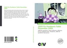 Bookcover of 2009 Flu Pandemic Table November 2009