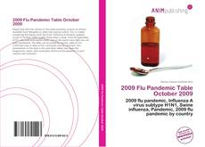 Bookcover of 2009 Flu Pandemic Table October 2009