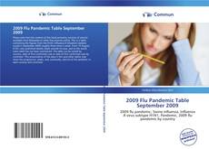 Bookcover of 2009 Flu Pandemic Table September 2009