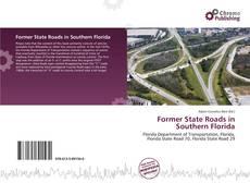 Former State Roads in Southern Florida kitap kapağı