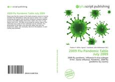 Bookcover of 2009 Flu Pandemic Table July 2009