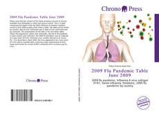 Bookcover of 2009 Flu Pandemic Table June 2009