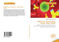 Bookcover of 2009 Flu Pandemic Table May 2009