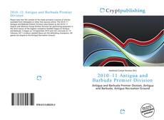 Bookcover of 2010–11 Antigua and Barbuda Premier Division