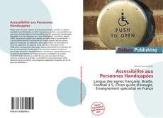Bookcover of Accessibilité aux Personnes Handicapées