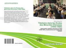 Bookcover of Tibétains dans les Écoles des Minorités Chinoises (1950-1960)