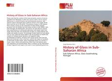 Couverture de History of Glass in Sub-Saharan Africa