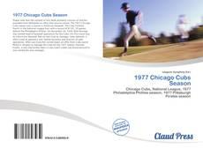 Copertina di 1977 Chicago Cubs Season