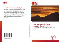 Bookcover of Australia's Next Top Model, Cycle 4