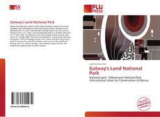 Bookcover of Galway's Land National Park