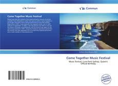 Portada del libro de Come Together Music Festival