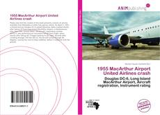 Buchcover von 1955 MacArthur Airport United Airlines crash