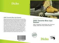 Couverture de 2002 Toronto Blue Jays Season
