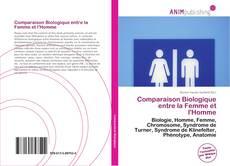Couverture de Comparaison Biologique entre la Femme et l'Homme